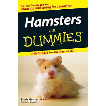 Hamsters for Dummies by Montague & Sarah