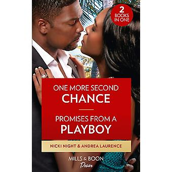 One More Second Chance  Promises From A Playboy by Nicki NightAndrea Laurence