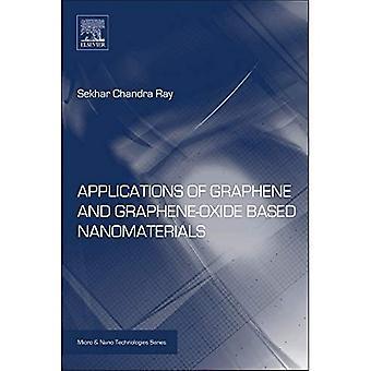 Applications of Graphene and Graphene-Oxide Based Nanomaterials (Micro & Nano Technologies)