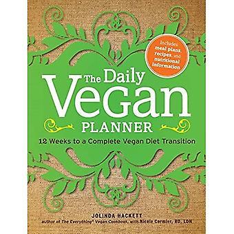 Le planificateur végétalien quotidien: douze semaines vers une transition complète du régime végétalien