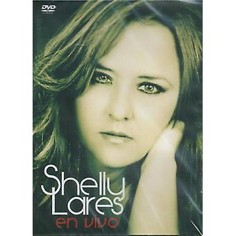 Shelly Lares - Live in Concert [DVD] USA import