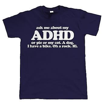 Spørg mig om min ADHD, Funny Herre T shirt - gave til far ham