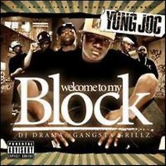 Yung Joc & DJ Drama - Welcome to My Block [CD] USA import