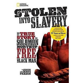 Stolen Into Slavery - The True Story of Solomon Northup - Free Black M