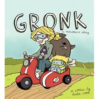 Gronk - Volume 1 - A Monster's Story  by Katie Cook - Katie Cook - 9781