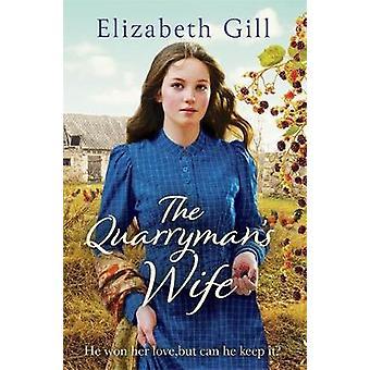 Quarryman vaimo Elisabet Gill - 9781786482648 kirja