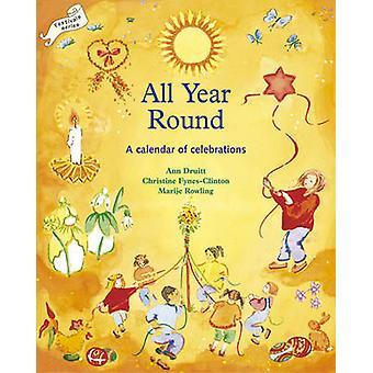 All Year Round - A Calendar of Celebrations by Ann Druitt - Christine