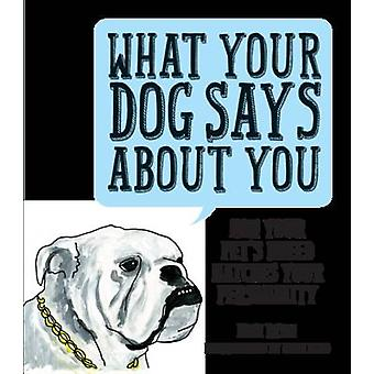 What Your Dog Says About You - How Your Pet's Breed Matches Your Perso