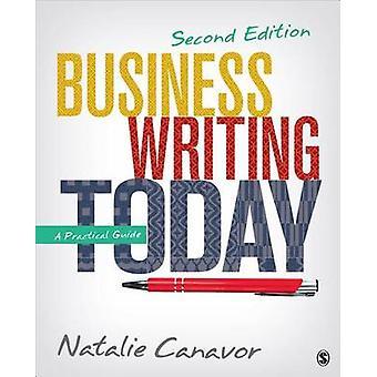 Zakelijk schrijven vandaag - een praktische gids (2e herziene editie) door Na