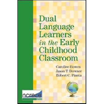 Dual taalleerders in de klas van de vroege kinderjaren door Carollee H