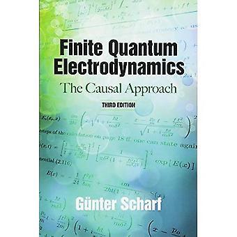 Skończoną elektrodynamiki kwantowej: Przyczynowe podejście, wydanie trzecie (Dover książek na temat fizyki)
