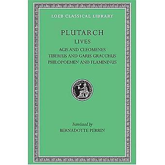 Liv, volym X: Agis och Kleomenes. Tiberius och Gaius Gracchus. Filopoimen och Flamininus (Loeb det klassiska arkivet)