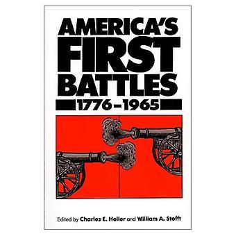Amerikas erste Schlachten: 1776-1965 (moderne Krieg-Studien)