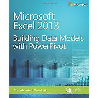 Microsoft Excel 2013: Building Data Models with PowerPivot