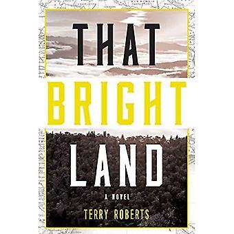 That Bright Land