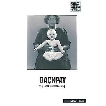 Backpay by Hammerschlog & Tamantha