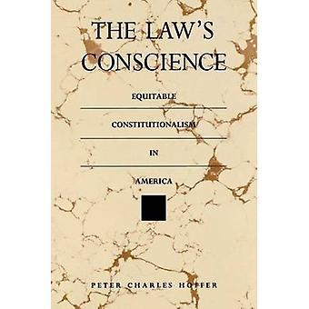 De wetten in Amerika door Hoffer & Peter Charles de billijke Constitutionalism geweten