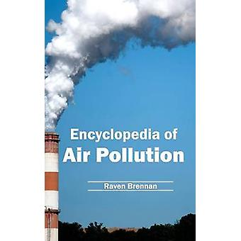 Encyklopedi av luftförorening genom Brennan & Raven
