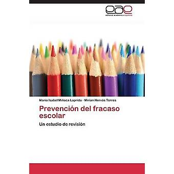 Prevencin del fracaso escolar door Miaca Laprida Mara Isabel