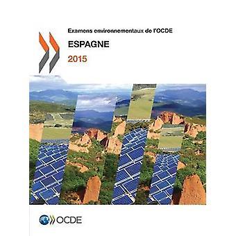 Examens environnementaux de lOCDE  Espagne 2015 by OECD