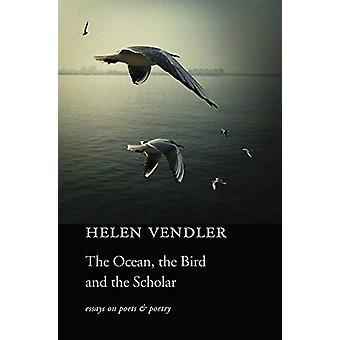 Ocean - ptak - i uczonego - eseje na poetów i poezji przez