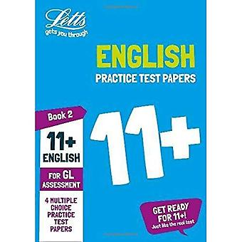 11 + Engels praktijk test papers-Multiple-Choice: voor de GL Assessment tests: boek 2 (Letts 11 + succes) (Letts 11 + succes)