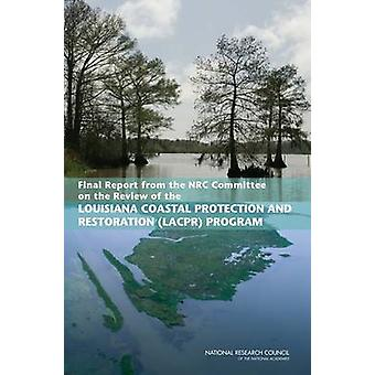 Final Report from the NRC Committee on the Review of the Louisiana Co