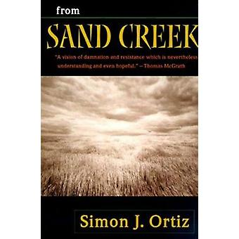 From Sand Creek by Simon J. Ortiz - 9780816519934 Book