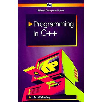 Programming in C++ by Mark Walmsley - 9780859344357 Book