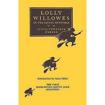 Lolly Willowes (Open market ed) by Warner - 9780915864911 Book