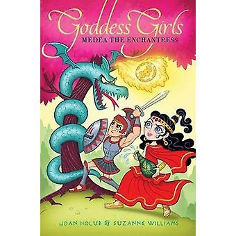 Medea the Enchantress by Joan Holub - 9781481470186 Book