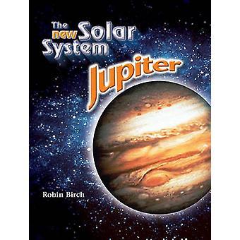Jupiter (2nd) by Robin Birch - 9781604132120 Book