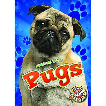 Pugs by Kari Schuetz - 9781626175587 Book