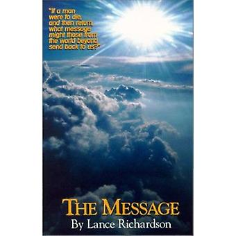 The Message by Lance Richardson - 9781889025049 Book