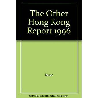 The Other Hong Kong Report 1996 by Yee-Lau Ngaw - 9789622017153 Book