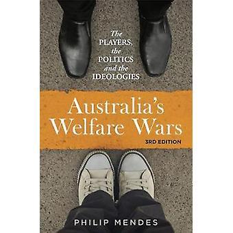 Protection sociale de l'Australie Wars - les joueurs - la politique et l'ideologi