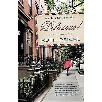 Delicious! by Ruth Reichl - 9780812982022 Book