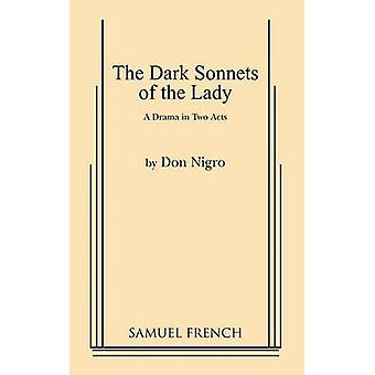 Dark Sonnets of the Lady by Don Nigro - 9780573693120 Book