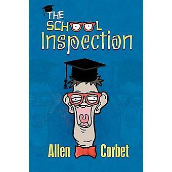 De school inspectie door Corbet & allen