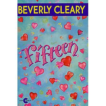 Fifteen by Beverly Cleary - 9780881032833 Book