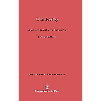 Danilevsky by MacMaster & Robert E.