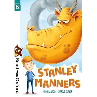 Read with Oxford Stage 6 Stanley Manners by Nadin