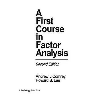 A First Course in Factor Analysis by Comrey & Andrew L.