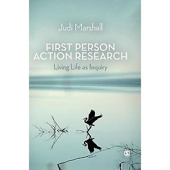 First Person Action Research by Marshall & Judi