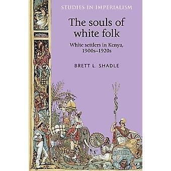 ブレット・シャドルの『白い民の魂』