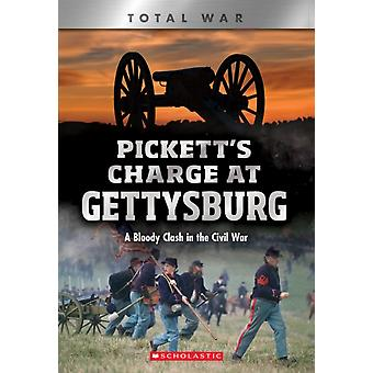 Picketts Charge at Gettysburg X Books Total War  A Bloody Clash in the Civil War by Jennifer Johnson