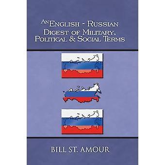 En EnglishRussian Digest av militære politiske sosiale termer ved St Amour & Bill