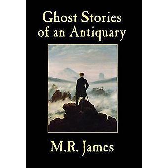 Spøgelseshistorier af en Antikar af James & M.R.