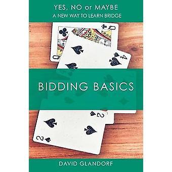 YNM Bidding Basics by Glandorf & David