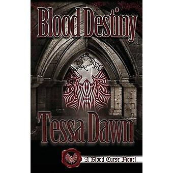 Blood Destiny by Dawn & Tessa